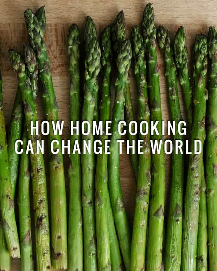 How Home Cooking Can Change the World | A Couple Cooks