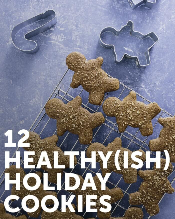 12 Healthy (Ish) Holiday Cookies | A Couple Cooks