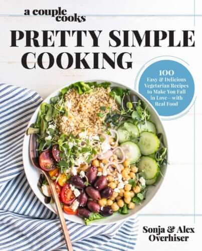 Pretty Simple Cooking Cookbook | A Couple Cooks