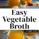 Easy Vegetable Broth