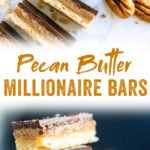 These pecan butter millionaire bars have 3 layers: shortbread, caramelized maple pecans, and chocolate! This easy vegan dessert recipe couldn't be tastier. #dessert #pecans #millionaire #bars #maple #vegan #chocolate #pecanbutter