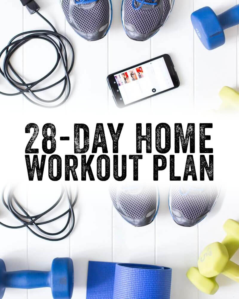 28 Day Home Workout Plan – A Couple Cooks