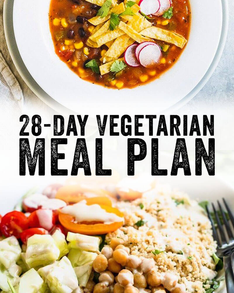 28 Day Vegetarian Meal Plan A Couple Cooks