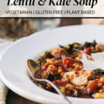 Tuscan Lentil & Kale Soup