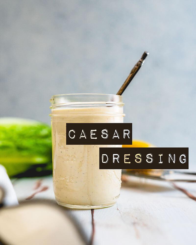 Homemade Caesar dressing recipe | Caesar dressing ingredients