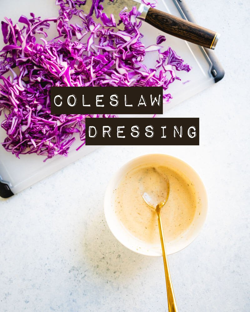 Easy coleslaw dressing
