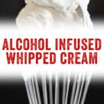 Alcohol Infused Whipped Cream