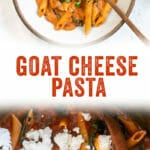Goat Cheese Pasta