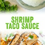 Shrimp Taco Sauce