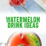 Watermelon Drink Ideas