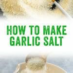 How to Make Garlic Salt