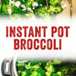 Instant Pot Broccoli
