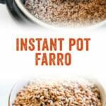 Instant Pot Farro