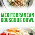 Mediterranean Couscous Bowl