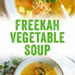 Freekah Vegetable Soup