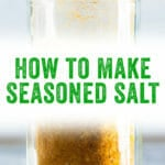 How to Make Seasoned Salt