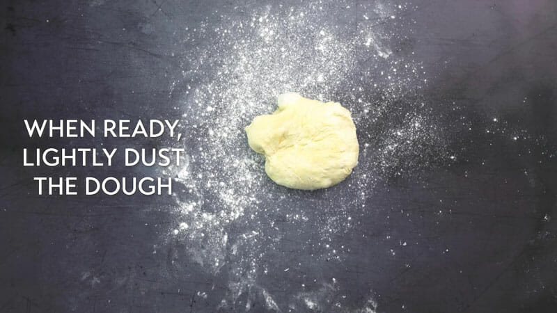 Step 1: Place the dough on a lightly floured surface