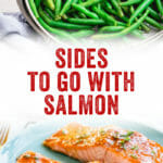 Sides to Go with Salmon