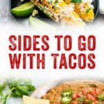 Sides to Go with Tacos