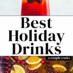Best Holiday Drinks