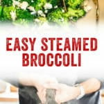 Easy Steamed Broccoli