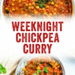 Weeknight Chickpea Curry
