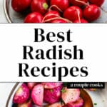 Best Radish Recipes