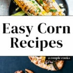 Easy Corn Recipes