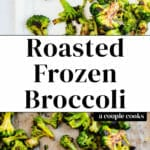 Roasted Frozen Broccoli
