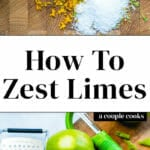 How to Zest Limes
