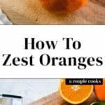 How to Zest Oranges