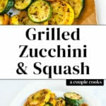 Grilled Zucchini and Squash