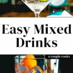 Easy Mixed Drinks