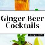 Ginger Beer Cocktails