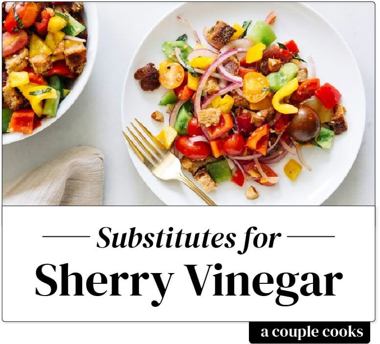 Sherry Vinegar Substitute A Couple Cooks