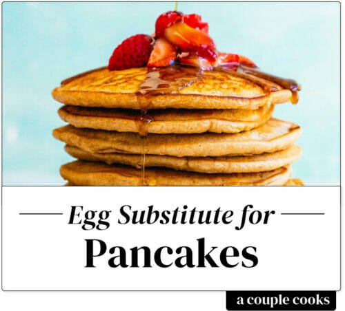 Egg substitute for pancakes