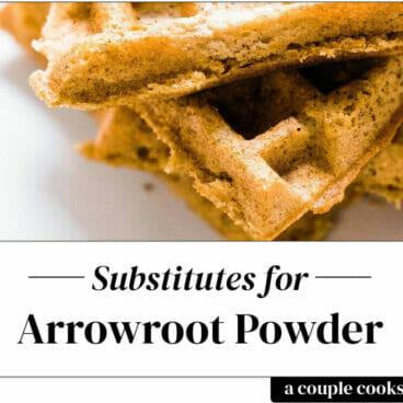 Arrowroot powder substitute