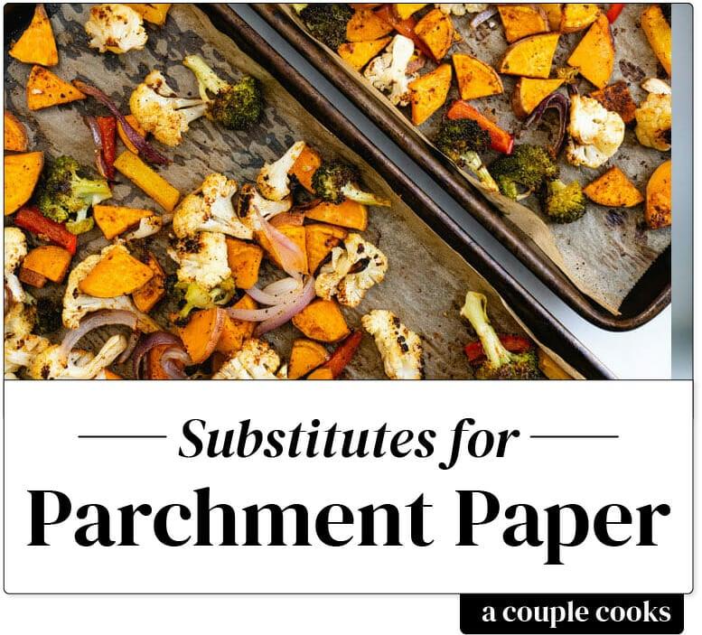 Substitute for Parchment Paper