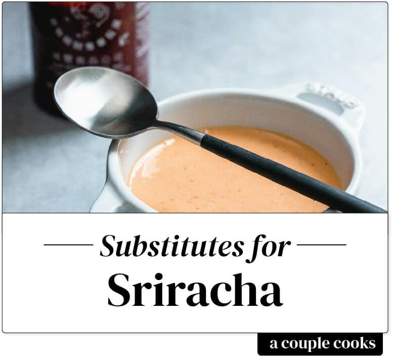 Sriracha substitute